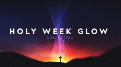 Holy Week Glow Collection