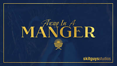 Away In A Manger: EXTRAS