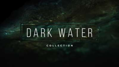 Dark Water Collection