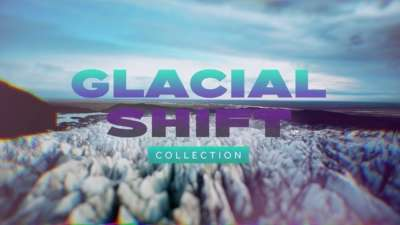 Glacial Shift Collection