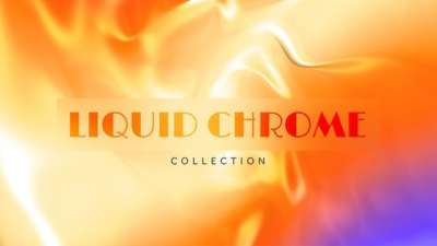 Liquid Chrome Collection