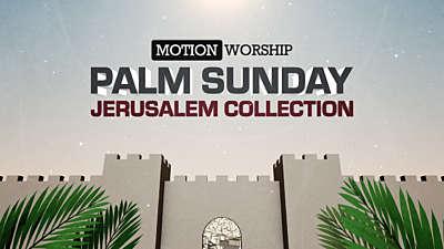 Palm Sunday Jerusalem Collection