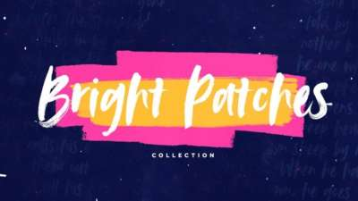 Bright Patches Collection