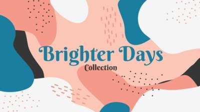 Brighter Days Collection
