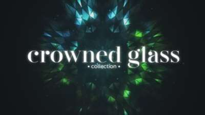 Crowned Glass Collection