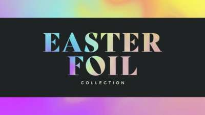 Easter Foil Collection
