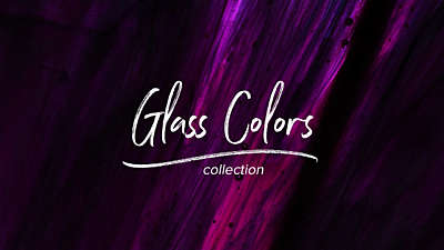 Glass Colors Collection