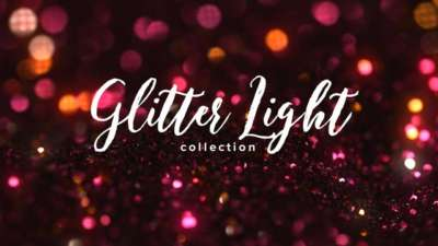 Glitter Light Collection