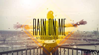 Rain on Me Motion Pack