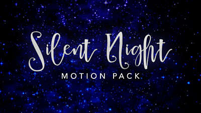 Silent Night Motion Pack