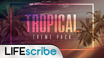 Tropical Theme Pack