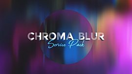 Chroma Blur Service Pack