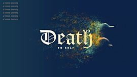 Death To Self Collection