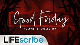 Good Friday Volume 5 Collection