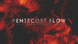 Pentecost Flow Service Pack