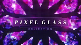 Pixel Glass Collection