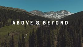 Above & Beyond Collection