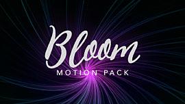 Bloom Motion Pack