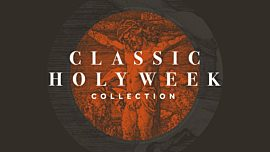 Classic Holy Week Collection