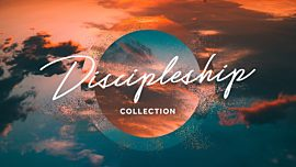 Discipleship Collection