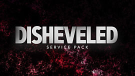 Disheveled Service Pack