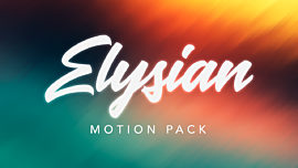 Elysian Motion Pack