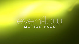 Evenflow Motion Pack