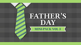Father's Day Mini-Pack Volume 3