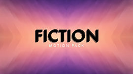 Fiction Motion Pack
