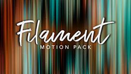 Filament Motion Pack