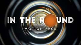 In The Round Motion Pack
