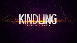 Kindling Service Pack