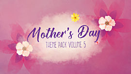 Mother's Day Theme Pack Vol 5