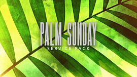 Palm Sunday Service Pack