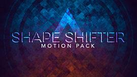 Shape Shifter Motion Pack