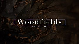 Woodfields Collection