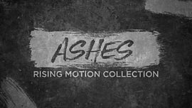 Ashes Rising Motion Collection