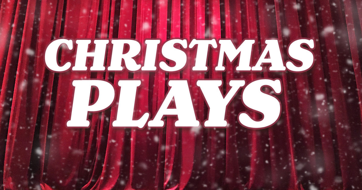 Christmas Play.Christmas Plays