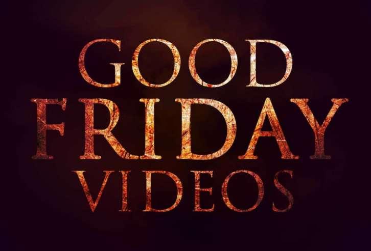 Good Friday Videos