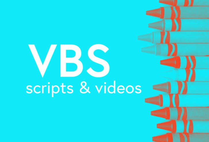 VBS Scripts and Video Resources