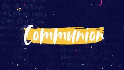 Bright Patches Communion