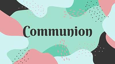 Brighter Days Communion Static