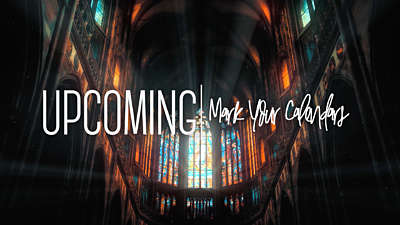 Cathedral Upcoming