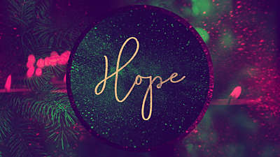 Christmas Reflections Advent Hope