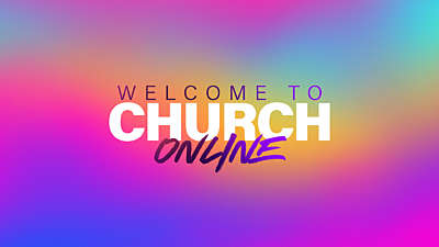 Gradience Welcome To Church Online