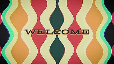 Groovy Welcome