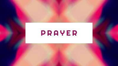 Kaleidovision Prayer