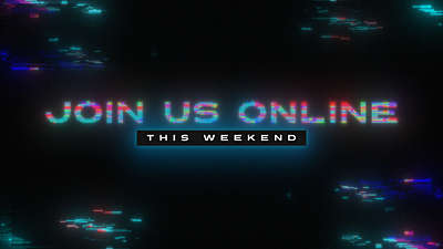 LED Glitch Join Us Online This Weekend
