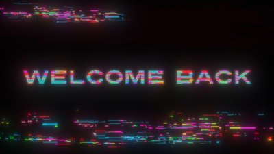 LED Glitch Welcome Back