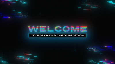 LED Glitch Welcome Live Stream